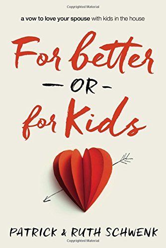 For Better or for Kids PDF