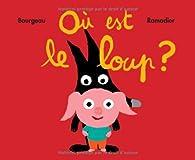 Où est le loup ? par Vincent Bourgeau