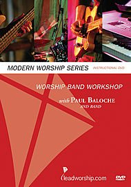 Worship Band Workshop With Paul Baloche Modern Worship Series (DVD) ()