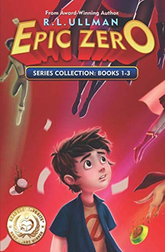 Epic Zero Series: Books 1-3: Epic Zero Collection (Another Christmas For Season Name)
