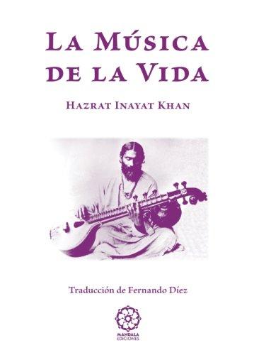 La musica de la vida (Spanish Edition) [Hazrat Inayat Khan] (Tapa Blanda)