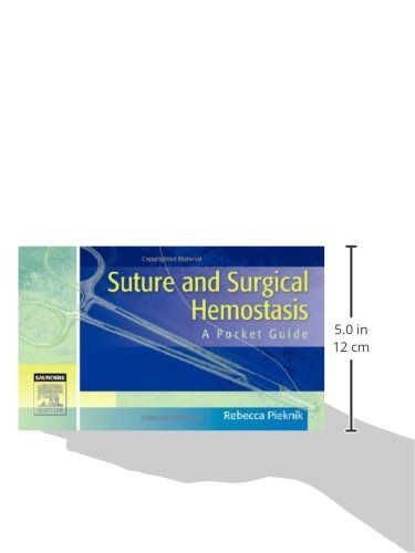 Suture and Surgical Hemostasis: A Pocket Guide
