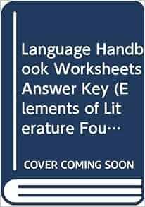 language handbook worksheets answer key elements of literature fourth course mescal evler. Black Bedroom Furniture Sets. Home Design Ideas
