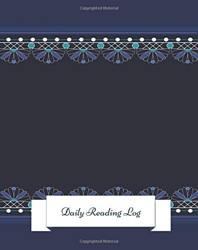 Daily Reading Log: Gifts For Book lovers. 8in by 10in Notepad 100 pages Log book. Reading Organizer Journal Notebook. Record Reviews Quotes, Favorites, Notes, Loans And More Text fb2 ebook