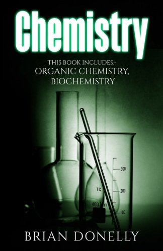 Chemistry: 2 Manuscripts - Biochemistry, Organic Chemistry (Science Survival Guide Series)