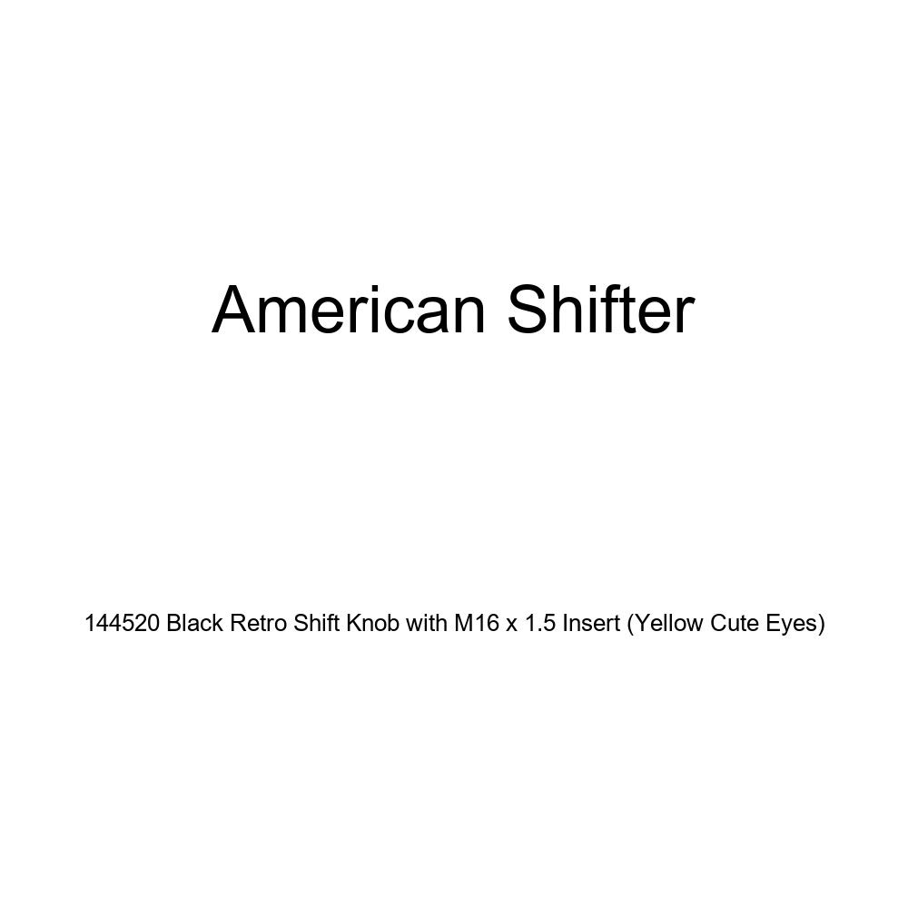 Yellow Cute Eyes American Shifter 144520 Black Retro Shift Knob with M16 x 1.5 Insert