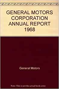 general motors corporation annual report 1968 general
