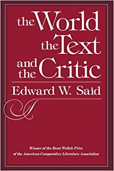 Book The World, the Text, and the Critic by Edward W. Said (1983-06-10)