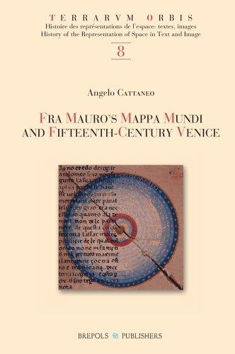 Fra Mauro's Mappa Mundi and Fifteenth-Century Venice (TERRARUM ORBIS)