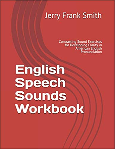 English Speech Sounds Workbook: Contrasting Sound Exercises for