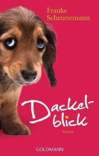 Dackelblick: Dackel Herkules 1 - Roman