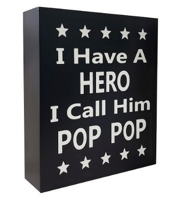 JennyGems Poppop Gifts Series - I Have A Hero I Call Him Pop Pop - Stand Up Wooden Sign - Unique Pop Pop Quotes Fathers Day, Birthdays, Christmas - Pop Pop Presents