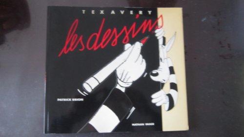 Tex Avery - Les Dessins, 1908-1980