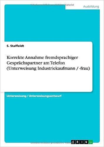 Korrekte Annahme fremdsprachiger Gesprächspartner am Telefon (Unterweisung Industriekaufmann / -frau)