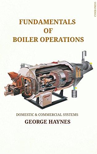 Amazon.com: The Fundamentals of Boiler Systems: Domestic ...