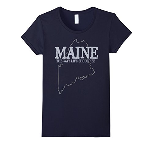Womens Maine The Way Life Should Be State Pride Graphic T Shirt Small Navy