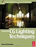 Essential CG Lighting Techniques, Brooker, Darren, 0240516893