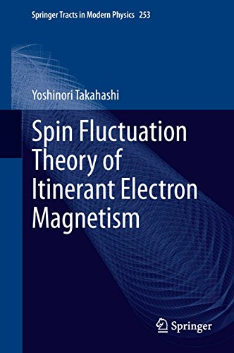 Download Spin Fluctuation Theory of Itinerant Electron Magnetism (Springer Tracts in Modern Physics) Pdf