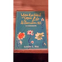 You Can Heal Your Life Affirmation Kit Guidebook