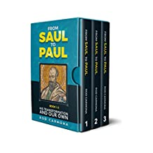 From Saul to Paul: His transformation and our own - Complete Box Set
