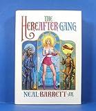 The Hereafter Gang, Neal Barrett, 0929480546