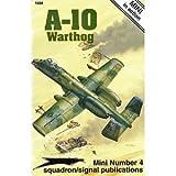 "A-10 ""Mini"" in Action, Ken Neubeck, 0897473353"