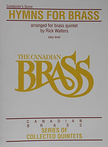 Conductor Quintets (Hymns For Brass Conductor's Score Easy Level Quintet Canadian Brass Series)