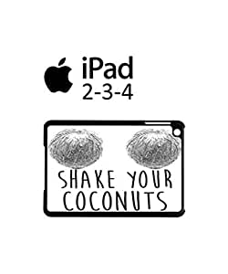 Shake Your Coconuts iPad 2 3 4 Tablet Black