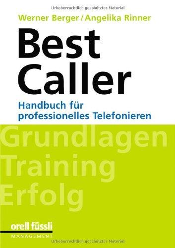 BestCaller: Handbuch für professionelles Telefonieren