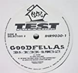 Goodfellas / This Is A Test (Testing Our Funktuality)