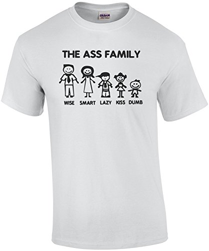 The Ass Family - Wise, Smart, Lazy, Kiss, Dumb - Funny T-Shirt (Wise Ass)