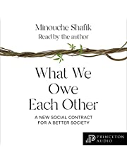 What We Owe Each Other: A New Social Contract for a Better Society