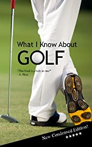 What I Know About GOLF: Blank Gag Book