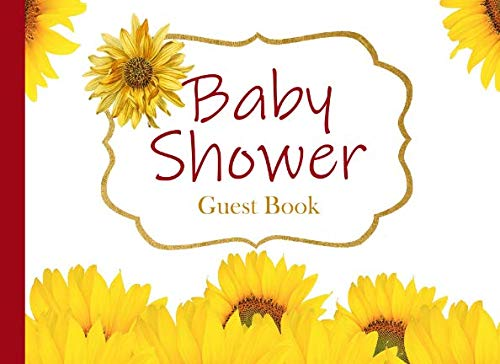 Baby Shower Guest Book: Sunflower Advice for Parents and Gift Log -