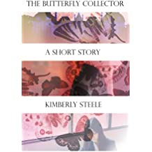The Butterfly Collector (Bedtime Stories For the Criminally Insane)