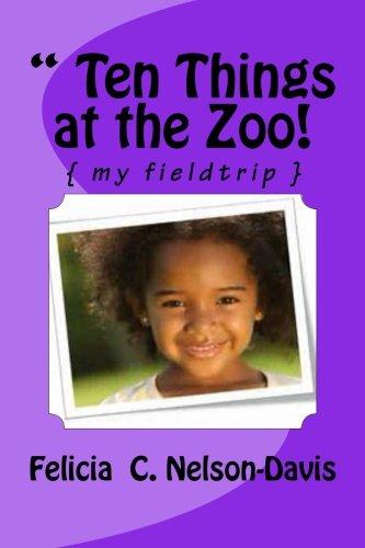""""""" Ten Things at the Zoo!: { my fieldtrip } pdf epub"""
