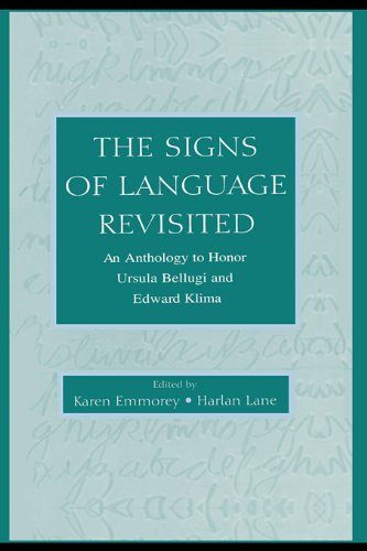 The Signs of Language Revisited: An Anthology To Honor Ursula Bellugi and Edward Klima Pdf