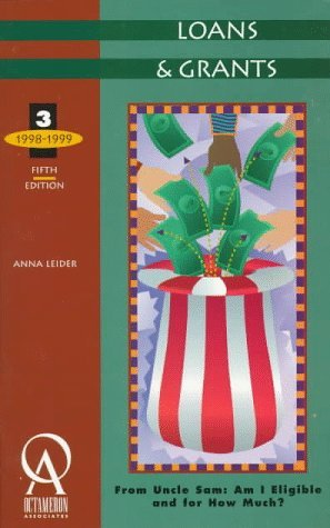 Loans and Grants from Uncle Sam: Am I Eligible and for How Much? (1998/99) by Leider Anna J. Leider Anna (1997-09-01) Paperback