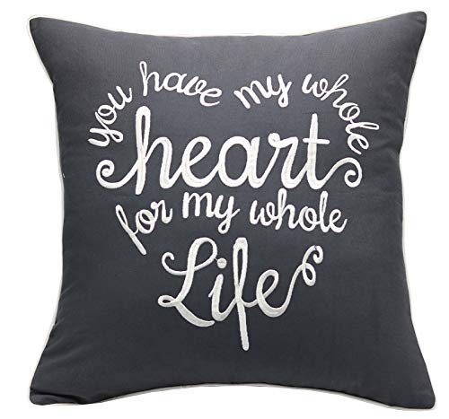 YugTex Pillowcases You have my whole heart Embroidered Throw Pillow Cover Valentine, Bridal Quote Decorative pillowcase Wedding Anniversary Husband Hubby Cushion Cove (18
