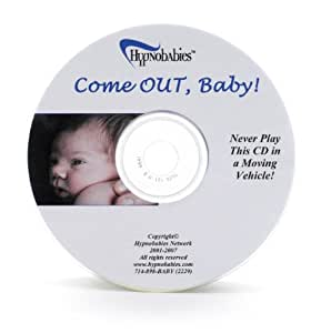 Hypnobabies Come Out, Baby CD, to Help Labor Begin
