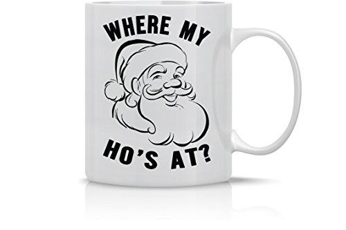 Holiday Mug Gifts - Where My Hoes At Santa Mug - Merry Christmas Mug - 11OZ Coffee Mug - Holiday Mugs – Cute Xmas Mug, Funny Christmas Mug - Perfect Gift for the Holidays- By AW Fashions