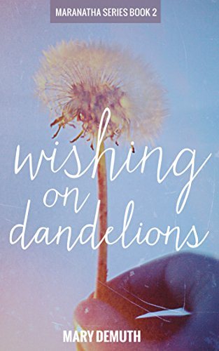 book cover of Wishing On Dandelions