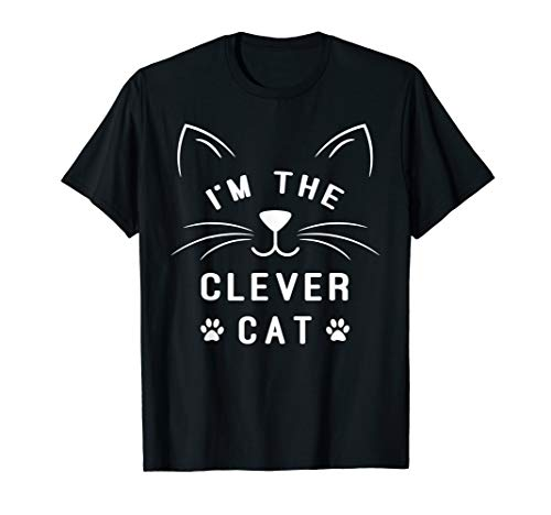 I'm The Clever Cat - Matching Group Halloween Cat T-Shirt