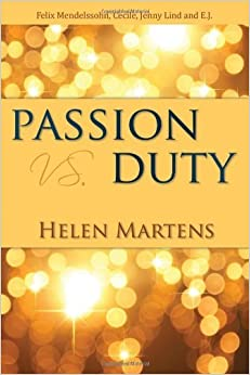 Book Passion vs. Duty by Helen Martens (2012-05-09)