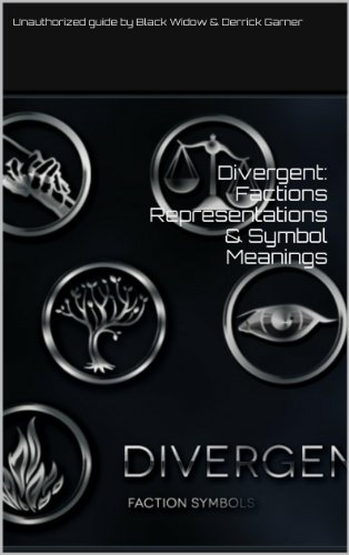 Divergent Factions Representations Symbol Meanings Kindle
