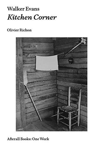 Walker Evans: Kitchen Corner (Afterall Books / One Work)
