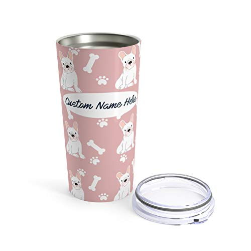 Custom White French Bulldog 20oz Travel Mug - Personalized Stainless Steel Insulated Tumbler Cup for Dog Lovers Warm Cold Drinks Coffee Beer Gifts for Men Women Frenchies