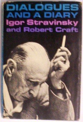 Dialogues and a Diary (Stravinsky Robert Craft)