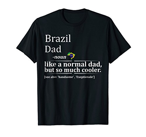 Mens Brazil Dad Definition Shirt Fathers Day Gift (Brazil National Costume Men)