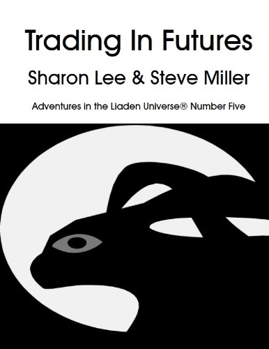 trading-in-futures-adventures-in-the-liaden-universe-r-book-5